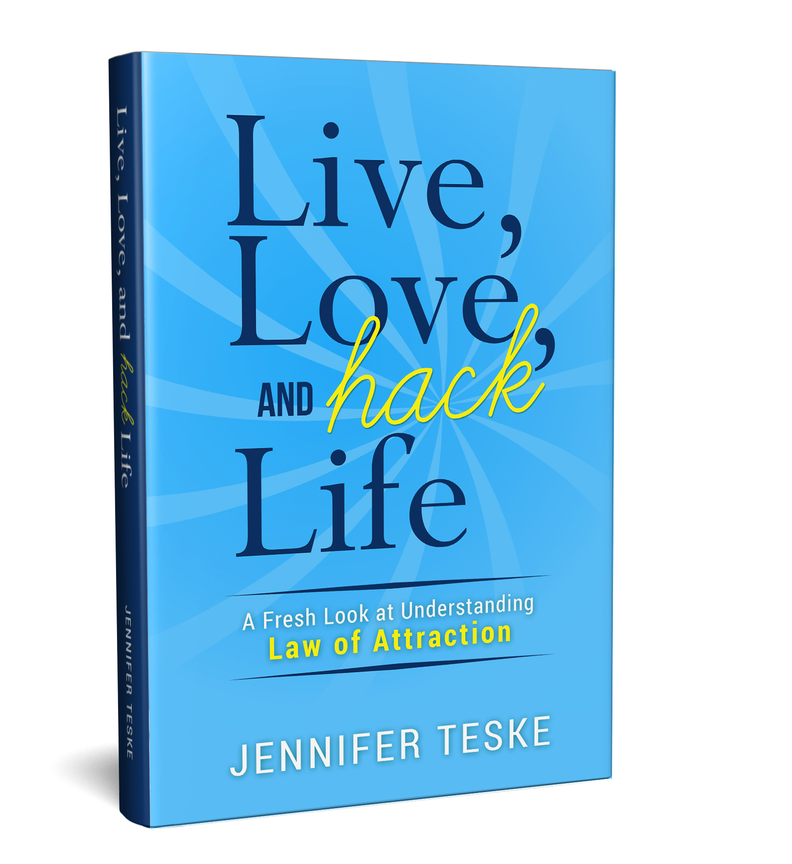 LIve, Love, and Hack Life Book Cover